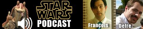 [Podcast] Star Wars (2012) Bann-starwars-PODCAST-copie