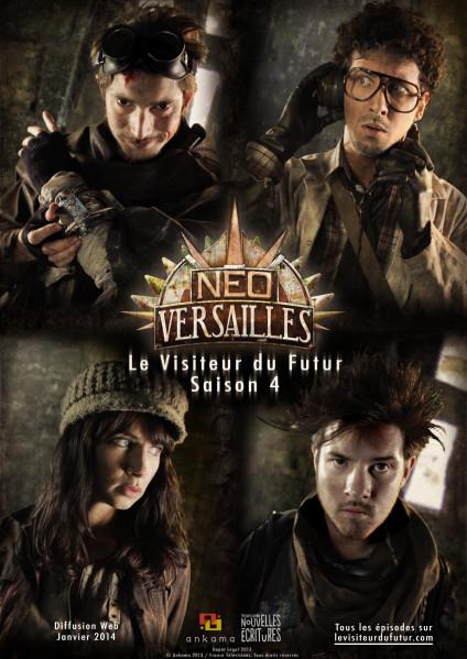 Le Visiteur du Futur - Néo Versailles- Saison 4 - Team VDF