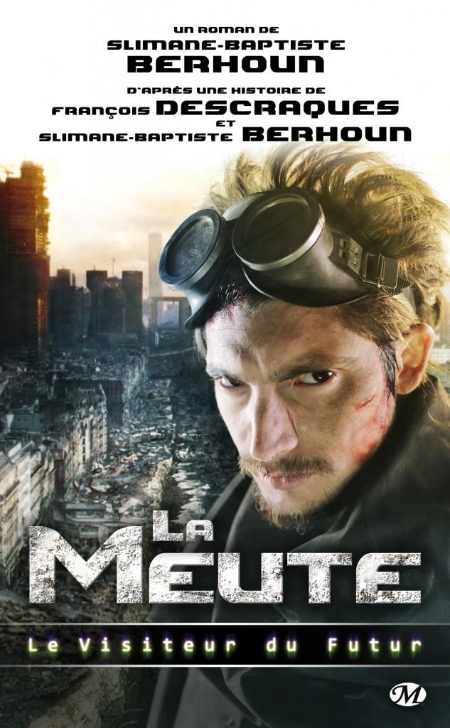 Le Visiteur du Futur-La Meute- couverture